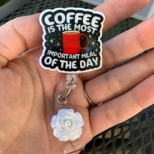 Accessories - Coffee is most important Badge Holder